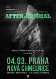 AFTER THE BURIAL, MAKE THEM SUFFER, POLAR, SPIRITBOX