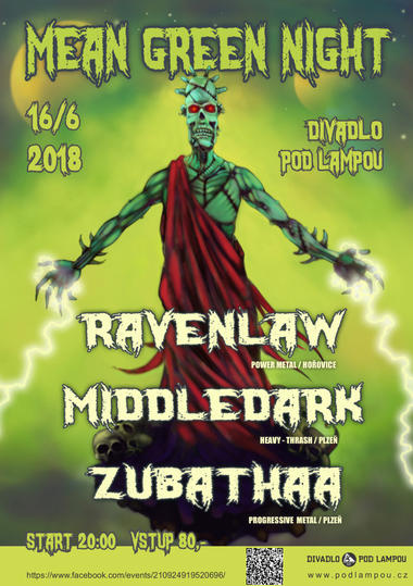 Mean Green Night - ZUBATHAA, RAVENLAW, MIDDLEDARK
