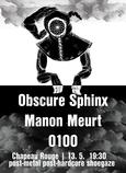 OBSCURE SPHINX (POL, female-fronted post-metal) + MANON MEURT (shoegaze/post-rock) + 0100 (post-metal/hardcore)
