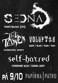 SEDNA (it) + THE TOWER + SELF-HATRED + VOLUPTAS v Plzni (Papírna)
