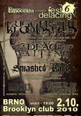 Defacing fest vol. 6 > TRIGGER THE BLOODSHED, THE DEAD LAY WAITING, SMASHED FACE, MADCULT, THE DESCENT OF THE SCARLET SKIES