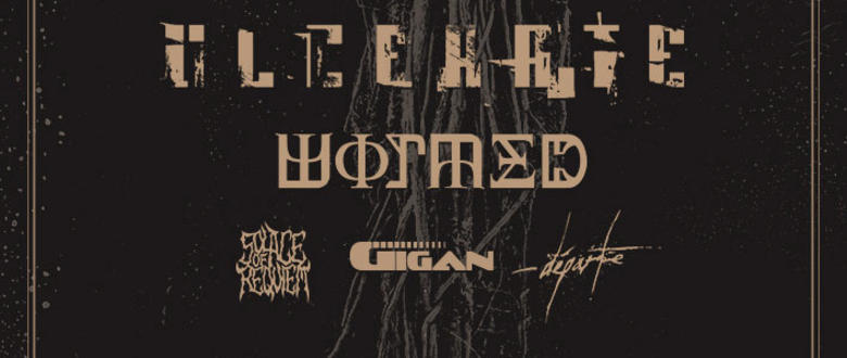 ULCERATE, WORMED, GIGAN, SOLACE OF REQUIEM, DÉPARTE