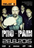 PRO-PAIN, X-CORE, FILTHYMINDS, UNHOLY ONES