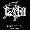Live in L.A.: Death & Raw (live/DVD)