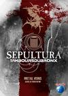 Sepultura With Les Tambours Du Bronx: Metal Veins - Alive At Rock In Rio (DVD)