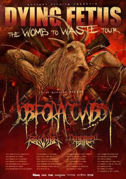 Dying Fetus - The Womb To Waste Tour 2012