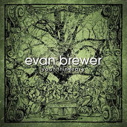 EVAN BREWER – Your Itinerary