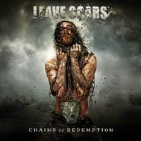 LEAVE SCARS - Chains of Redemption