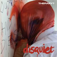 Therapy? - Disquiet